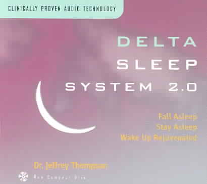 DELTA SLEEP SYSTEM 2.0 BY THOMPSON,JEFFREY DR (CD)