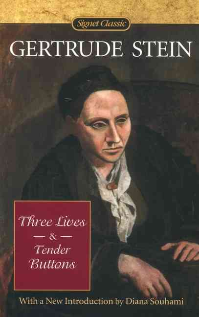 Three Lives & Tender Buttons By Stein, Gertrude