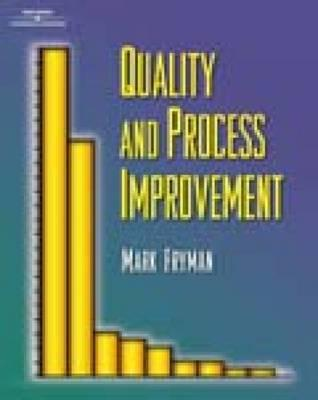 Quality and Process Improvement By Fryman, Mark A.