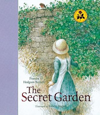 The Secret Garden By Burnett, Frances Hodgson/ Ingpen, Robert R. (ILT)
