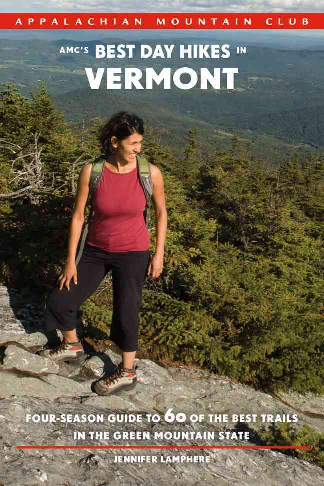 AMC's Best Day Hikes in Vermont By Lamphere, Jennifer